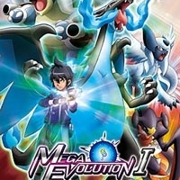 Pokemon XY: The Strongest Mega Evolution - Act I
