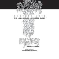 Deathnote: Another Note.The Los Angeles BB Murder Cases